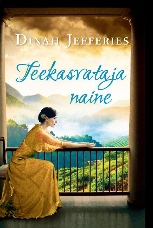 Dinah Jefferies Teekasvataja naine koostanud vidrik ormusson abiks lugejale