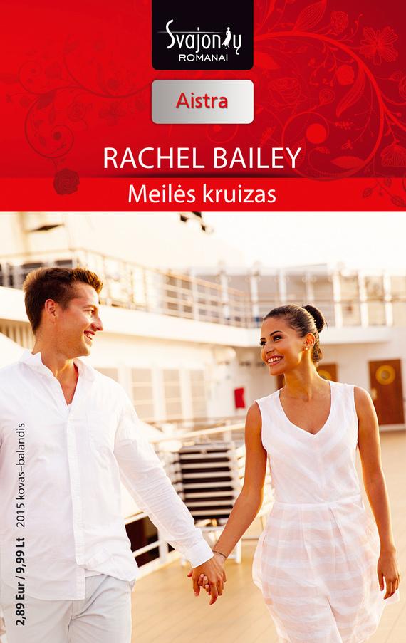 Rachel Bailey Meilės kruizas bailey controls imasm 02