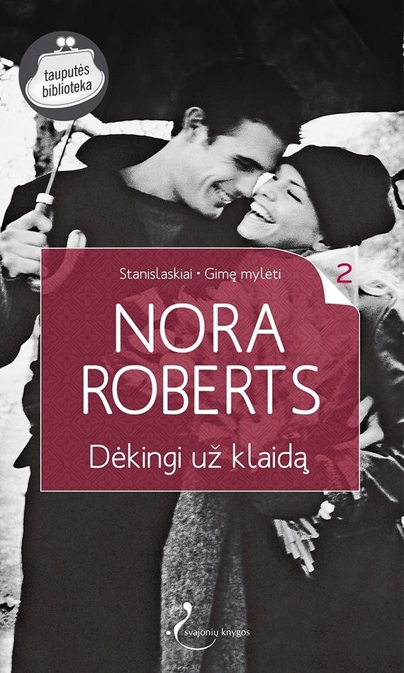 Nora Roberts Dėkingi už klaidą nora roberts devino makeido meilė