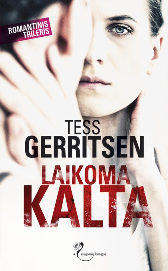 Tess Gerritsen Laikoma kalta the apprentice tess gerritsen