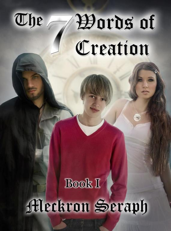 Meckron Seraph The 7 Words of Creation. Book 1 все цены