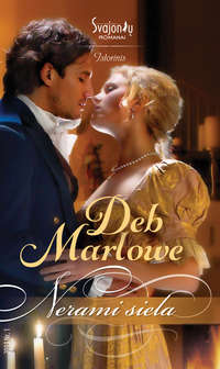 Marlowe, Deb  - Nerami siela