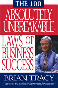 Tracy, Brian  - 100 Absolutely Unbreakable Laws of Business Success