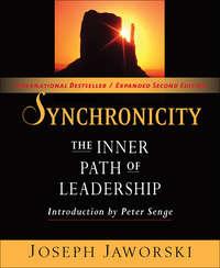 Jaworski, Joseph  - Synchronicity. The Inner Path of Leadership