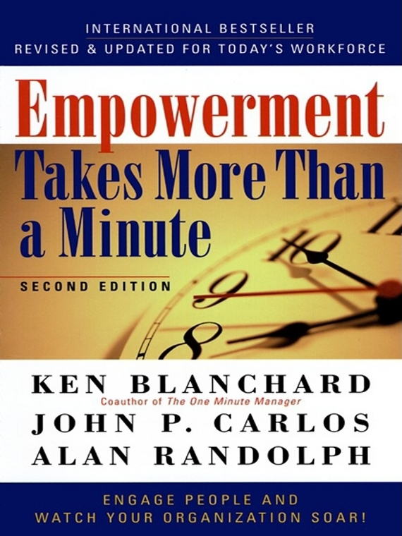 Ken Blanchard Empowerment Takes More Than a Minute qualitative research as an empowerment tool