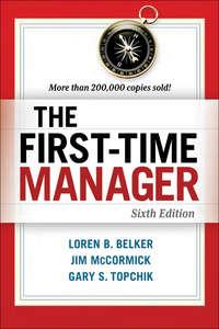 Belker, Loren B.  - The First-Time Manager