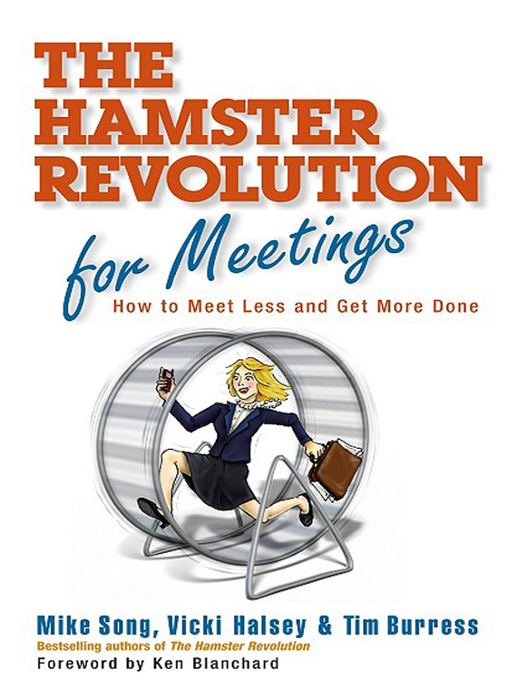 Mike Song Hamster Revolution for Meetings. How to Meet Less and Get More Done norman god that limps – science and technology i n the eighties