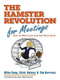 Song, Mike  - Hamster Revolution for Meetings. How to Meet Less and Get More Done