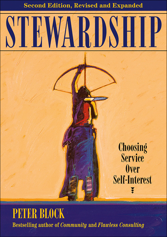 Peter Block Stewardship. Choosing Service Over Self-Interest unionism and public service reform in lesotho
