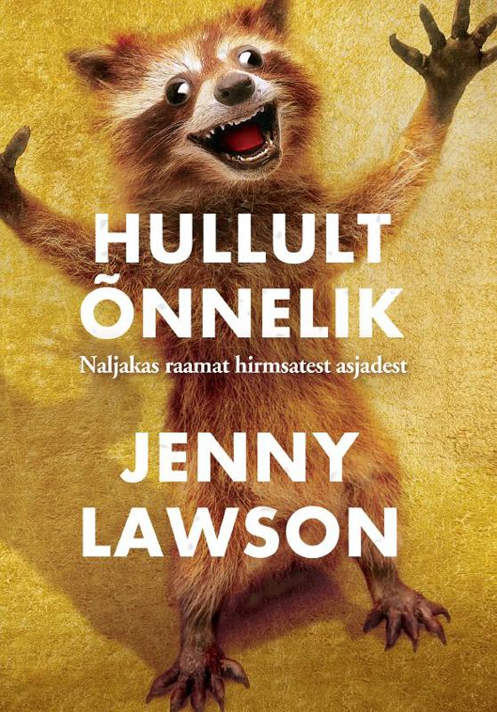 Jenny Lawson Hullult õnnelik zhestkiy seks