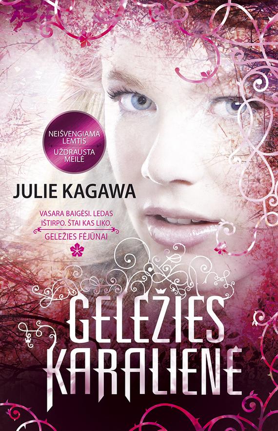 Julie Kagawa Geležies karalienė peter stjernström geriausia knyga pasaulyje
