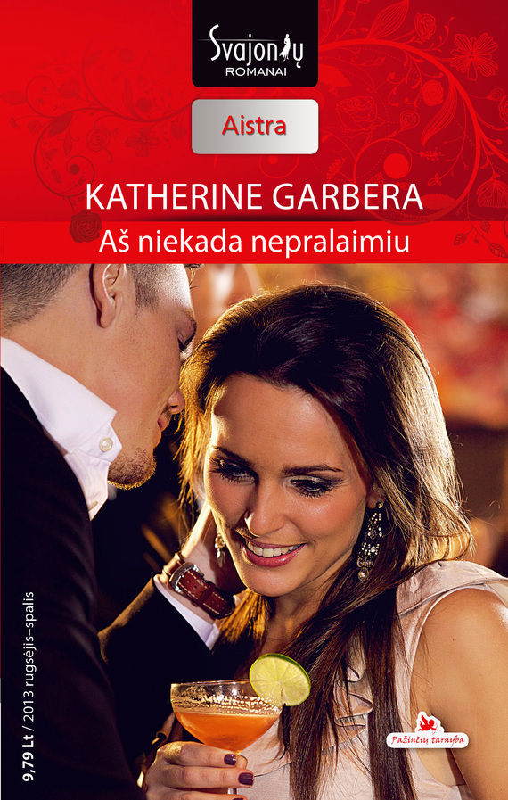 цены Katherine Garbera Aš niekada nepralaimiu