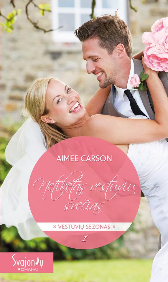 Aimee Carson Netikėtas vestuvių svečias junot diaz štai taip tu ją prarandi