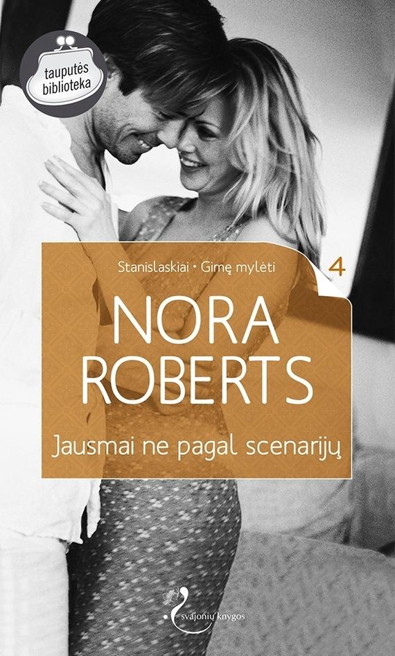 Nora Roberts Jausmai ne pagal scenarijų nora roberts devino makeido meilė