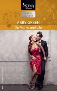 Green, Abby  - De Marko meilužė