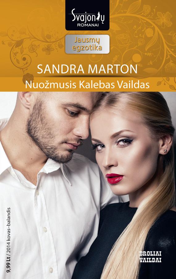 Sandra Marton Nuožmusis Kalebas Vaildas sandra marton parduota nuotaka