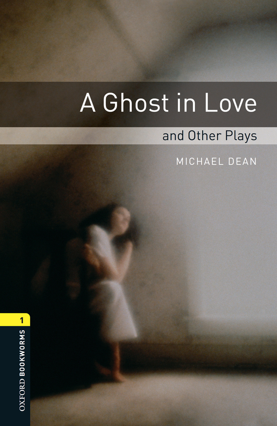 Michael Dean A Ghost in Love and Other Plays dean spaulding t  program evaluation in