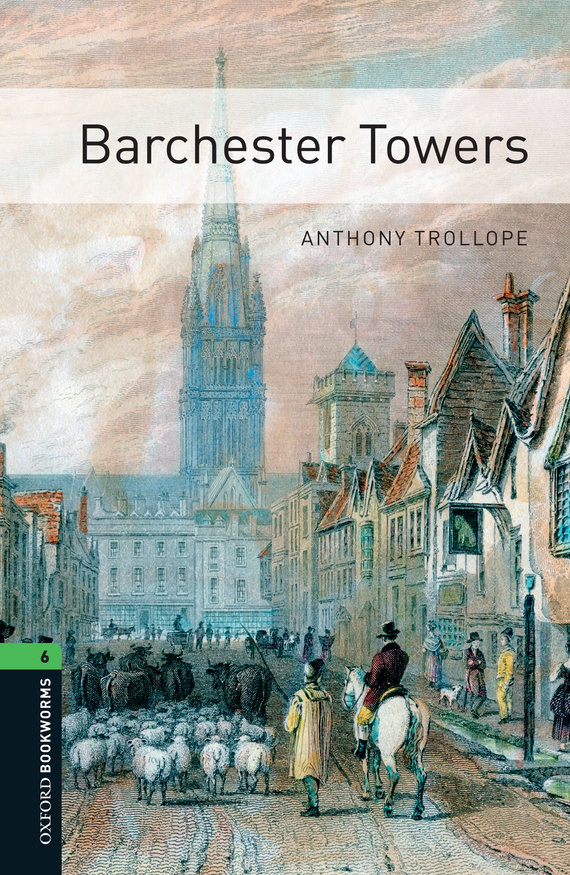 Anthony Trollope Barchester Towers trollope anthony phineas finn