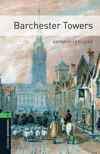 Anthony Trollope - Barchester Towers