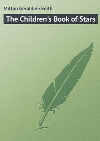 Edith, Mitton Geraldine  - The Children's Book of Stars