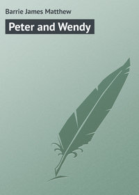 Matthew, Barrie James  - Peter and Wendy