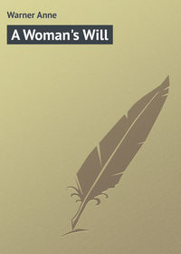 Anne, Warner  - A Woman's Will