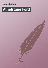 Allen, Upward  - Athelstane Ford