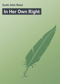 Reed, Scott John  - In Her Own Right