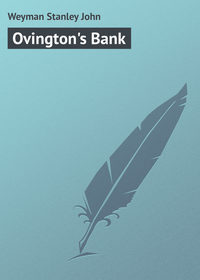 John, Weyman Stanley  - Ovington's Bank