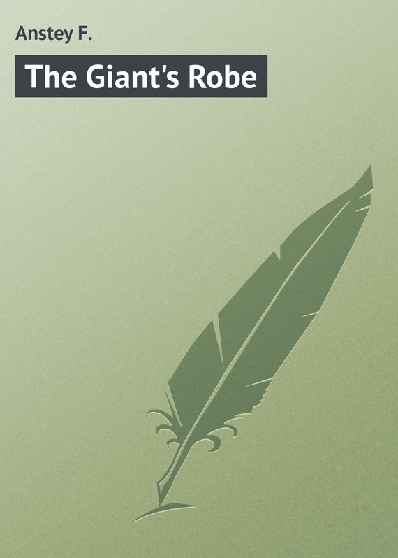 Anstey F. The Giant's Robe anstey f voces populi