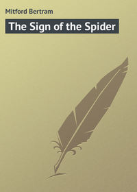 Bertram, Mitford  - The Sign of the Spider
