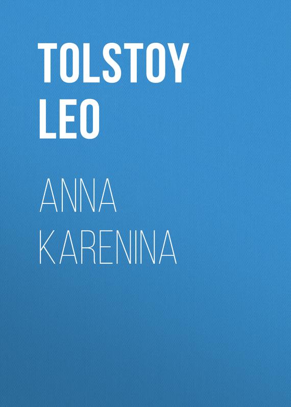 Лев Толстой Anna Karenina tolstoy l n anna karenina