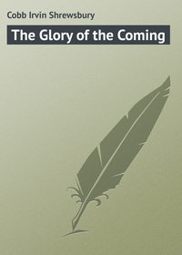 - The Glory of the Coming