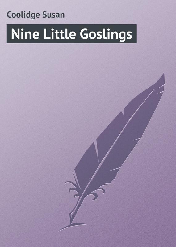 Coolidge Susan Nine Little Goslings