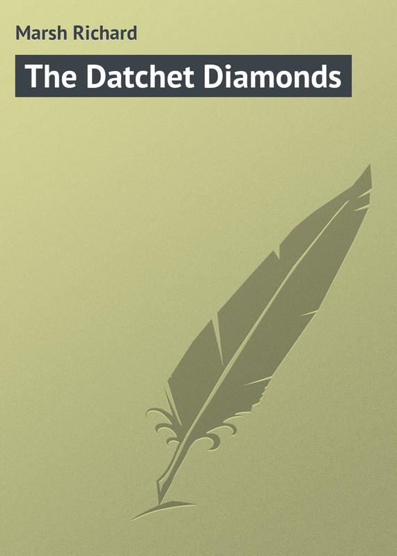 Marsh Richard The Datchet Diamonds marsh marsh man
