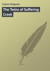 Cullum Ridgwell - The Twins of Suffering Creek