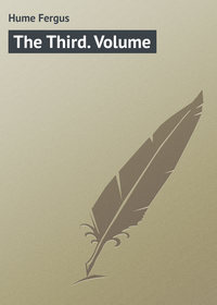 Hume Fergus - The Third. Volume