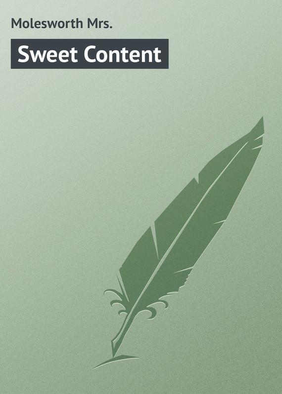 Molesworth Mrs. Sweet Content molesworth mrs uncanny tales