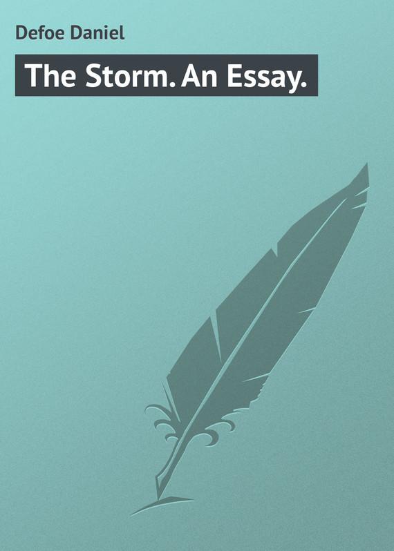 Даниэль Дефо The Storm. An Essay.