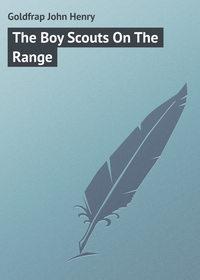 Goldfrap John Henry - The Boy Scouts On The Range