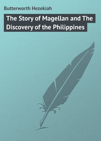Butterworth Hezekiah - The Story of Magellan and The Discovery of the Philippines