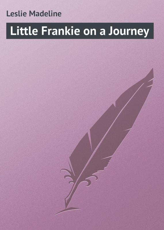 Leslie Madeline Little Frankie on a Journey brandeis madeline the little spanish dancer