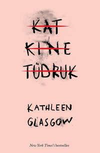 Glasgow, Kathleen  - Katkine t?druk