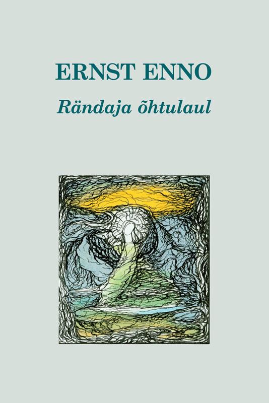 Ernst Enno Rändaja õhtulaul  ian turpin ernst