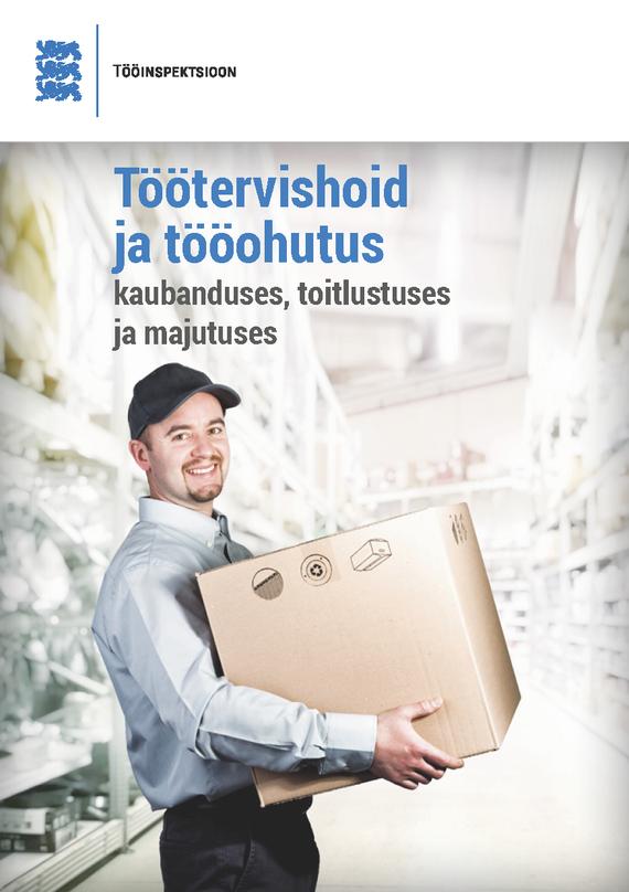 Töötervishoid ja tööohutus kaubanduses, toitlustuses ja majutuses
