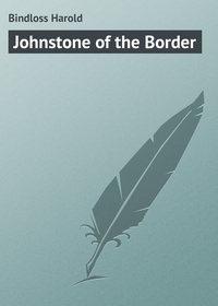 - Johnstone of the Border