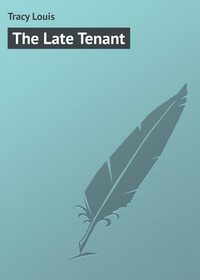 Tracy Louis - The Late Tenant