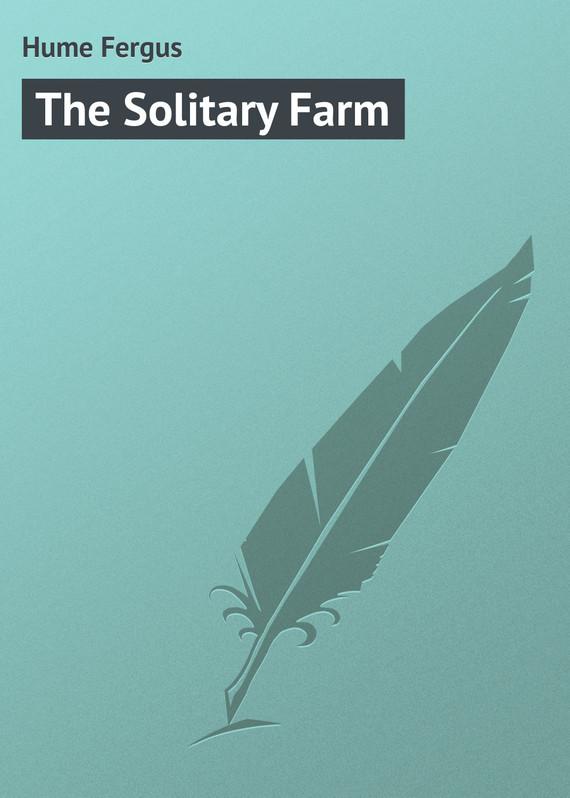Hume Fergus The Solitary Farm hume fergus the red window