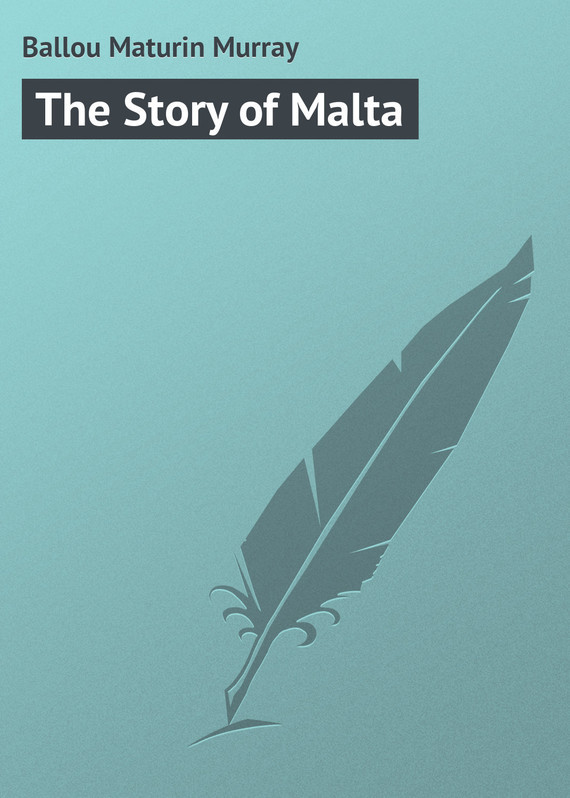 Ballou Maturin Murray The Story of Malta ]the best way to walk the chic murray story andrew