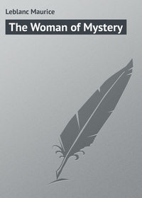 Leblanc Maurice - The Woman of Mystery